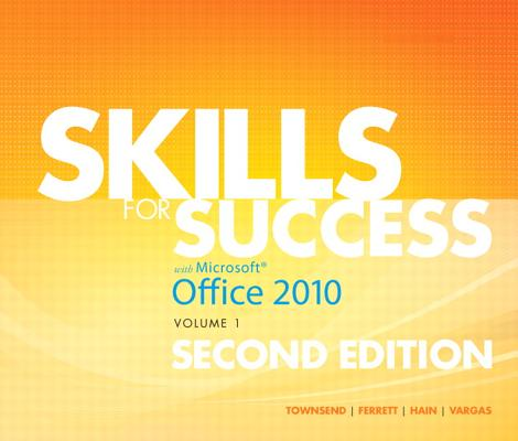 Image for Skills for Success with Office 2010, Volume 1 (2nd Edition)