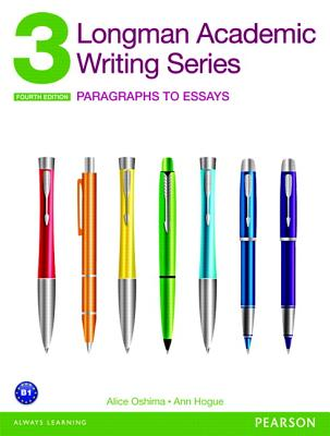 Image for Longman Academic Writing Series 3: Paragraphs to Essays