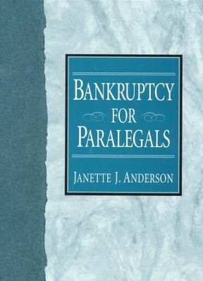 Bankruptcy for Paralegals, Janette J. Anderson (Author)