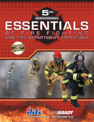Essentials of Fire Fighting and Fire Department Operations (5th Edition), IFSTA