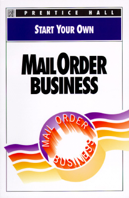 Image for START YOUR OWN MAIL ORDER BUSINESS