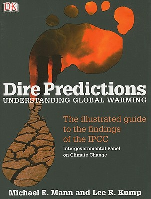 Image for Dire Predictions: Understanding Global Warming