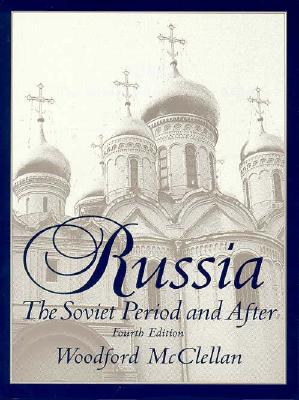 Image for Russia: The Soviet Period and After (4th Edition)
