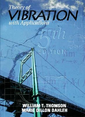 Image for Theory of Vibration with Applications (5th Edition)