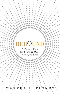Image for REBOUND: A Proven Plan for Starting Over After Job