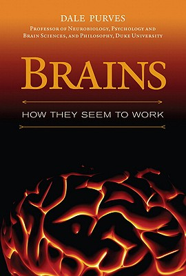 Image for Brains: How They Seem to Work (FT Press Science)