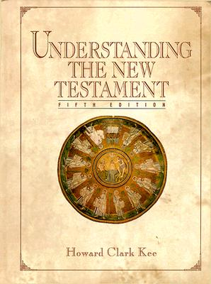 Image for Understanding The New Testament (5th Edition)