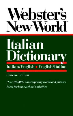 Image for Webster's New World Italian Dictionary: Italian/English, English/Italian