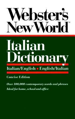 Image for Webster's New World Italian Dictionary: Italian/English, English/Italian