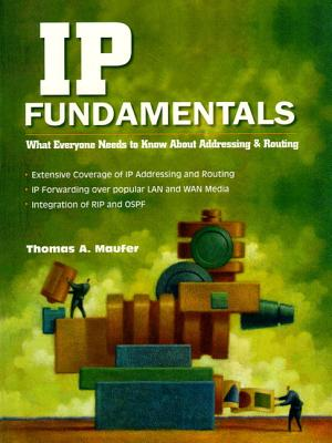 Image for IP Fundamentals: What Everyone Needs to Know About Addressing and Routing