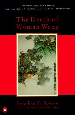 The Death of Woman Wang, Spence, Jonathan D.