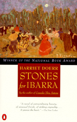 Stones for Ibarra (Contemporary American Fiction), Doerr, Harriet