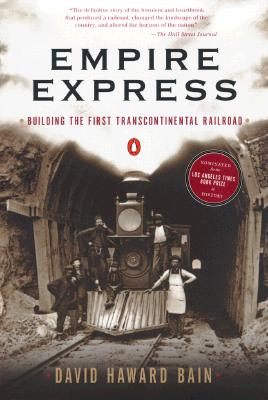 Image for Empire Express: Building the 1st Transcontinental Railroad