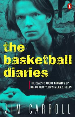 Image for Basketball Diaries: The Classic About Growing Up Hip on New York's Mean Streets