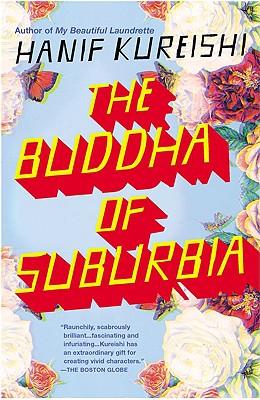 The Buddha of Suburbia, Kureishi, Hanif