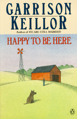 Happy to Be Here, Keillor, Garrison