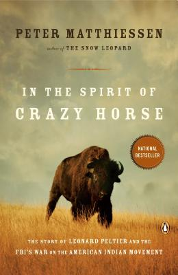 Image for In the Spirit of Crazy Horse: The Story of Leonard Peltier and the FBI's War on the American Indian Movement