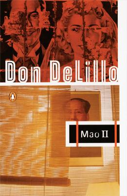 Mao II: A Novel, DeLillo, Don
