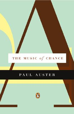 The Music of Chance, Auster, Paul