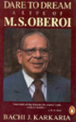 Image for Dare to Dream: The Life of M.S.Oberoi