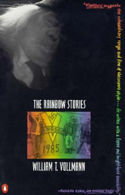 The Rainbow Stories (Contemporary American Fiction), Vollmann, William T.