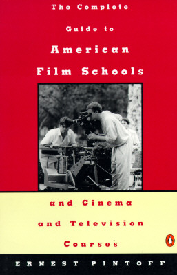 Image for COMPLETE GUIDE TO AMERICAN FILM SCHOOLS