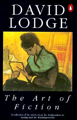 The Art of Fiction: Illustrated from Classic and Modern Texts, Lodge, David