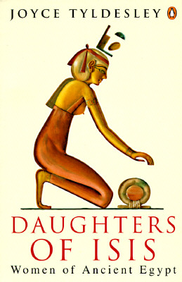 Image for Daughters of Isis: Women of Ancient Egypt