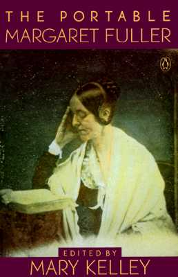 Image for The Portable Margaret Fuller (Viking Portable Library)