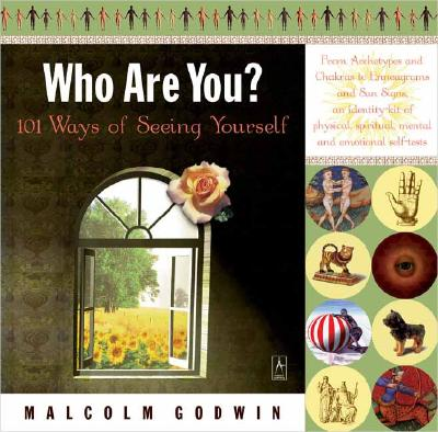 Who are you?: 101 ways of seeing yourself, Godwin, Malcolm