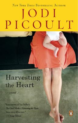 Harvesting the Heart: A Novel, JODI PICOULT