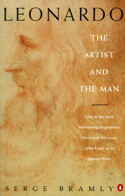 Leonardo: The Artist and the Man, Serge  Bramly