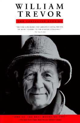 William Trevor: The Collected Stories, Trevor, William