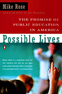 Image for Possible Lives: The Promise of Public Education in America