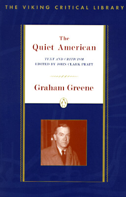 """The Quiet American (Critical Library, Viking)"", ""Greene, Graham"""