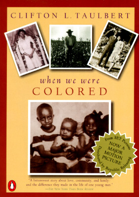 Once Upon a Time When We Were Colored, Clifton L. Taulbert