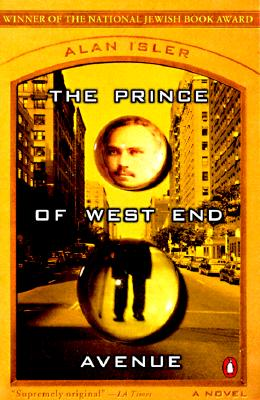 The Prince of West End Avenue: A Novel, Isler, Alan