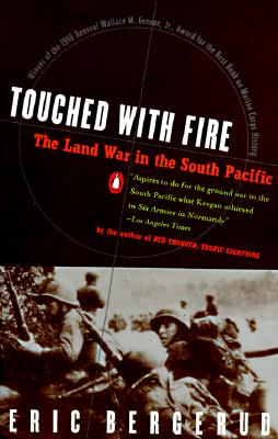 Image for Touched with Fire The Land War in the south Pacific