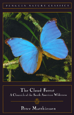 Image for CLOUD FOREST, THE A CHRONICLE OF THE SOUTH AMERICAN WILDERNESS