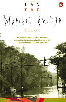 Monkey Bridge, Lan Cao