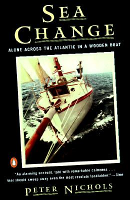 Image for SEA CHANGE : ALONE ACROSS THE ATLANTIC IN A WOODEN BOAT