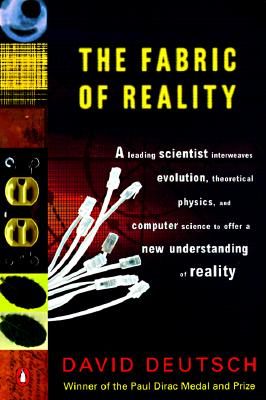 Image for Fabric of Reality : The Science of Parallel Universes-And Its Implications