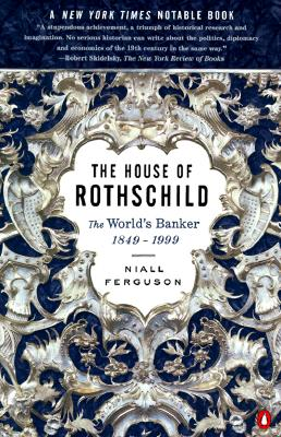 Image for The House of Rothschild: Volume 2: The World's Banker: 1849-1999