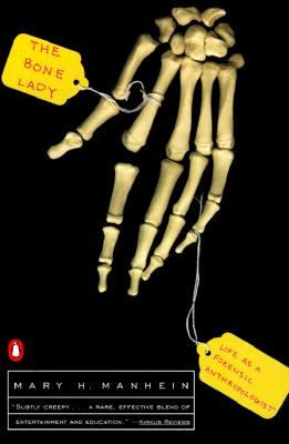 Image for BONE LADY LIFE AS A FORENSIC ANTHROPOLOGIST