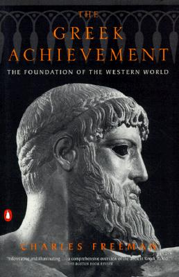 Image for GREEK ACHIEVEMENT, THE THE FOUNDATION OF THE WESTERN WORLD
