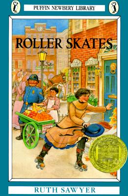 Roller Skates (Newbery Library, Puffin), Ruth Sawyer