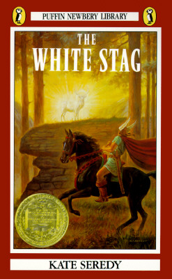 Image for The White Stag (Newbery Library, Puffin)