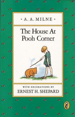 HOUSE AT POOH CORNER, A.A. MILNE