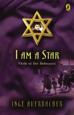 Image for I Am a Star: Child of the Holocaust
