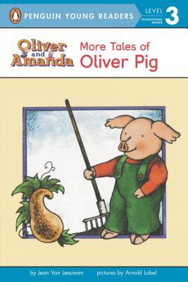 """More Tales of Oliver Pig: Level 2 (Oliver and Amanda), """"Leeuwen, Jean Van"""""""